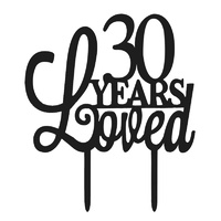 Black Acrylic Topper 30 Years Loved