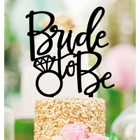 Black Acrylic Bride To Be Cake Topper