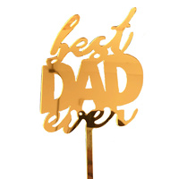 Best Dad Ever Gold  Topper